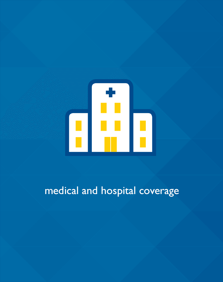 Medical and hospital coverage