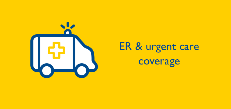 ER & urgent care coverage